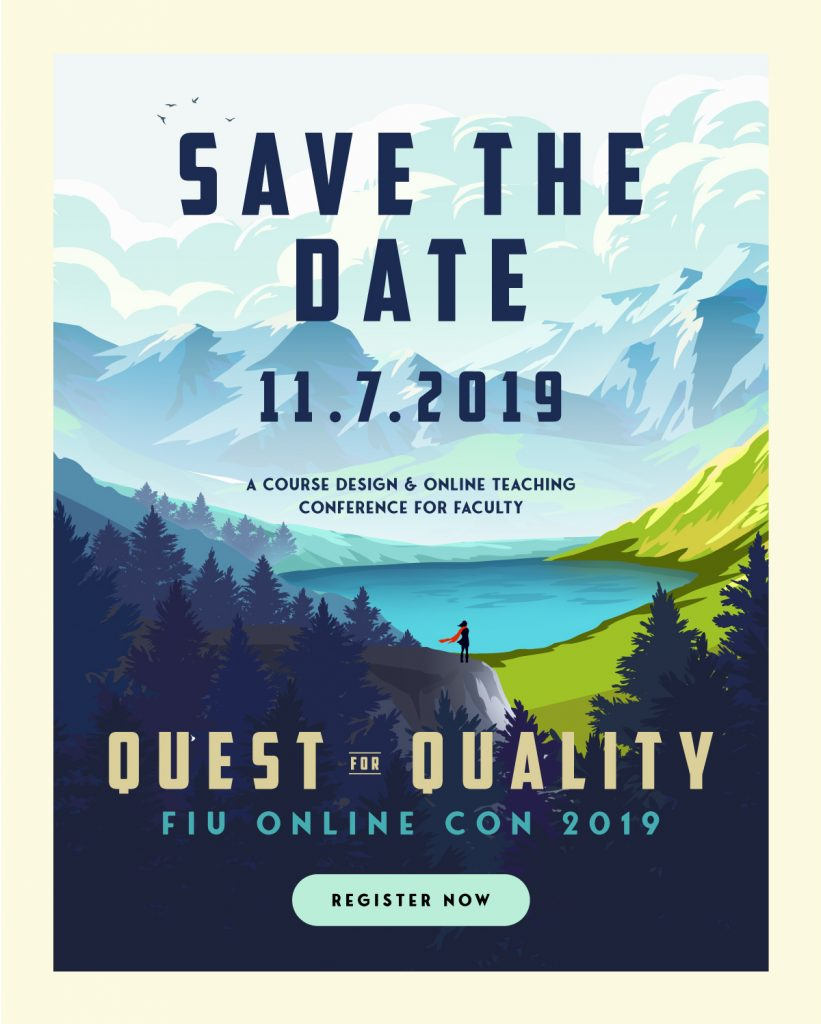 FIU Online Con 2019 Quest for Quality Save the Date